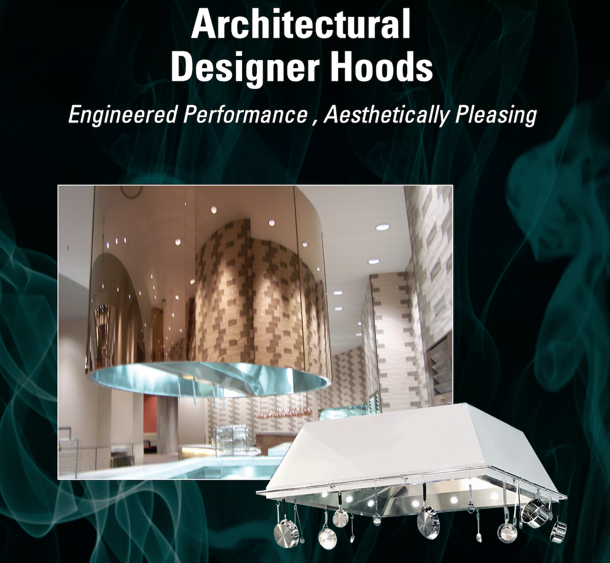 Caddy Architectural Designer Hoods Offer Both Quality and Eye-Catching Design