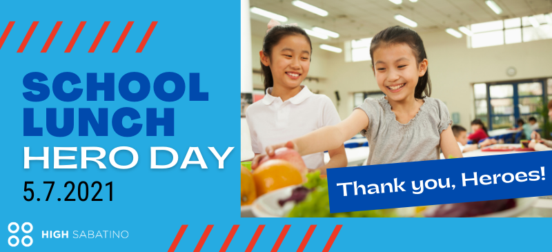 School Lunch Hero Day 2021